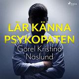 Cover for Lär känna psykopaten