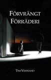 Cover for Förvrängt Förräderi
