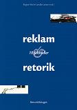 Cover for Reklam & retorik