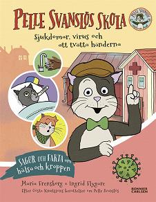 Cover for Pelle Svanslös skola. Sjukdomar, virus och att tvätta händerna