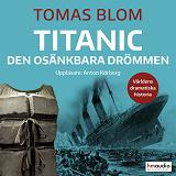 Cover for Titanic – den osänkbara drömmen
