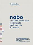 Cover for Nabo – nuorten kokemuksia sosiaalisesta osallisuudesta Suomessa