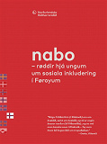 Cover for Nabo – røddir frá ungum um sosiala inkludering í Føroyum