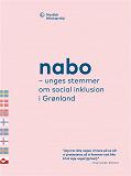 Cover for Nabo – unges stemmer om social inklusion på Grønland