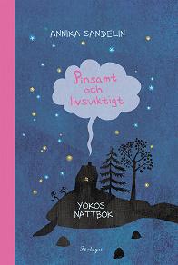 Cover for Pinsamt och livsviktigt - Yokos andra nattbok