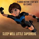 Cover for Sleep well little superhero- guidad bedtime story