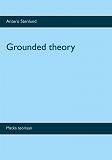 Cover for Grounded theory: Matka teoriaan
