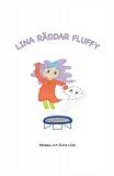 Cover for Lina räddar Fluffy