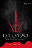 Cover for Livet hivet döden