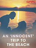 Cover for An 'Innocent' Trip to the Beach