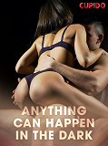 Cover for Anything Can Happen in the Dark