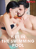 Cover for Wet in the Swimming Pool