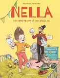 Cover for Nella har inte tid att gå och lägga sig