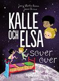Cover for Kalle och Elsa sover över