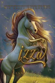 Cover for Das Wildpferd Izza - die erste Erzählung