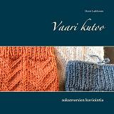 Cover for Vaari kutoo: sukanvarsien kuviointia