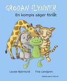 Cover for Grodan Flynner : En kompis säger förlåt