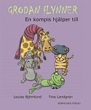 Cover for Grodan Flynner : En kompis hjälper till