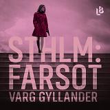 Cover for Sthlm: Farsot