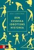 Cover for Den svenska idrottens historia