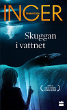 Cover for Skuggan i vattnet