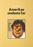 Cover for Amerikas ondaste far