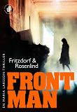 Cover for Frontman : En Maria Larsson-thriller