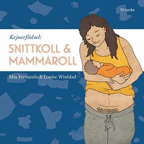 Cover for Kejsarfödsel : Mammaroll och snittkoll
