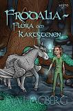Cover for Frodalia : Flora och Kartstenen