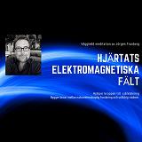 Cover for Hjärtats elektromagnetiska kraftfält - meditation
