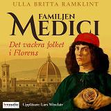 Cover for Familjen Medici. Det vackra folket i Florens