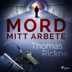 Cover for Mord: Mitt arbete