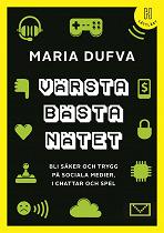 Cover for Värsta bästa nätet (lättläst) : Bli säker och trygg på sociala medier, i chattar och spel