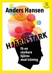 Cover for Hjärnstark (lättläst) : Få en starkare hjärna med träning