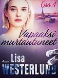 Cover for Vapaaksi murtautuneet - Osa 4