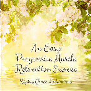 Cover for An Easy Progressive Muscle Relaxation Exercise