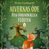 Cover for Alvernas öde 4: Den förunderliga flöjten