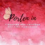 Cover for Porten In - 7 Guidade meditationer för personlig utveckling & själslig kontakt