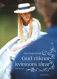 Cover for Gud räknar kvinnors tårar : memoarer