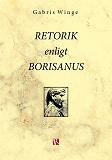Cover for Retorik enligt Borisanus