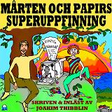 Cover for Mårten och Papirs superuppfinning