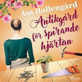 Cover for Antikgård för spirande hjärtan