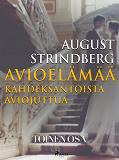 Cover for Avioelämää: kahdeksantoista aviojuttua. Toinen osa