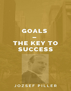 Cover for Goals – The Key to Success