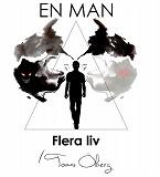 Cover for En man, flera liv