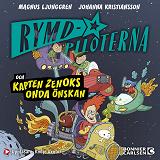 Cover for Rymdpiloterna och kapten Zenoks onda önskan