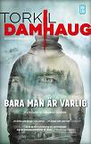 Cover for Bara man är varlig
