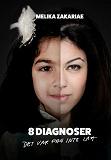 Cover for 8 diagnoser : Det var f#n inte lätt