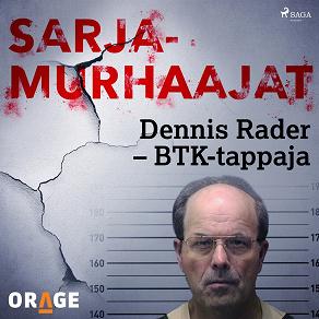 Cover for Dennis Rader – BTK-tappaja