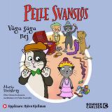 Cover for Pelle Svanslös. Våga säga nej!